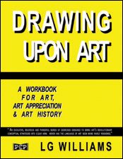 Drawing Upon Art by LG Williams