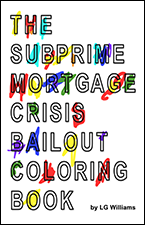 The SubPrime Mortgage Crisis Coloring Book