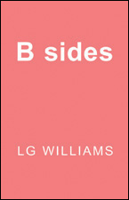 B sides by LG Williams