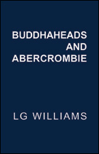 Buddhaheads and Abercrombie by LG Williams
