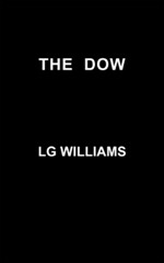 The Dow by LG Williams