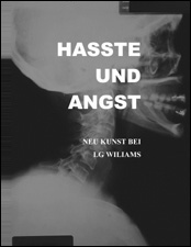 Hasste und Angst by LG Williams